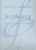 De L'épaisseur Philippe Leroux Partition Trios - laflutedepan.com