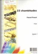 22 Chantétudes Pascal Proust Partition laflutedepan.com