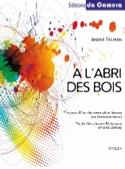 A l'abri des bois André Telman Partition Trios - laflutedepan.com