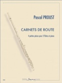 Carnets de Route Pascal Proust Partition Trios - laflutedepan.com