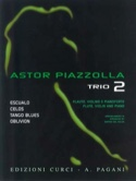 Astor Piazzolla for Trio Volume 2 - Astor Piazzolla - laflutedepan.com