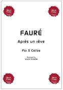 Après un rêve - 5 Violoncelles Gabriel Fauré laflutedepan.com