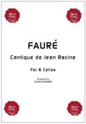 Cantique de Jean Racine - 6 Violoncelles laflutedepan.com
