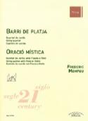 Oracio Mistica / Barri de Platja Fréderic Mompou laflutedepan.com