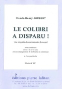 Le colibri a disparu ! Claude-Henry Joubert Partition laflutedepan.com