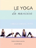 Le Yoga du musicien Carole Carniel-Petit Livre laflutedepan.com