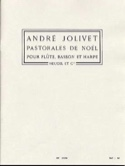 Pastorales de Noël - André Jolivet - Partition - laflutedepan.com