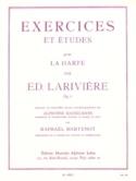 Exercices et Etudes op. 9 pour harpe Ed. Larivière laflutedepan.com