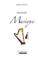 Histoire de la Musique Bernard Wodon Livre laflutedepan.com