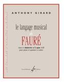 Le Langage Musical de Fauré Anthony Girard Partition laflutedepan.com
