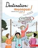 Destination Musique ! - Partition - Solfèges - laflutedepan.com