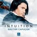 INTUITION - Gautier CAPUCON Gautier CAPUCON laflutedepan.com
