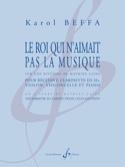 Le Roi qui n'aimait pas la Musique Karol Beffa laflutedepan.com