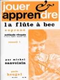 Jouer et apprendre la flûte à bec soprano - Volume 1 laflutedepan.com