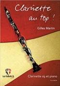Clarinette au Top! Gilles Martin Partition laflutedepan.com