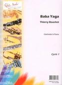 Baba Yaga Thierry Bouchet Partition Clarinette - laflutedepan.com