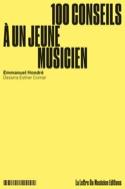 100 Conseils à un jeune musicien Emmanuel Hondré laflutedepan.com