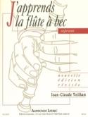 J'apprends la Flûte à Bec Soprano Jean-Claude Veilhan laflutedepan.com