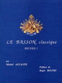 Le Basson Classique Volume 1 Michel Aucante Partition laflutedepan.com