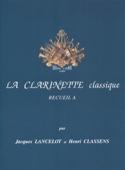 La Clarinette Classique Volume A Jacques Lancelot laflutedepan.com