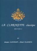 La Clarinette Classique Volume C Jacques Lancelot laflutedepan.com