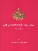 La Guitare Classique Volume A - CD inclus - laflutedepan.com