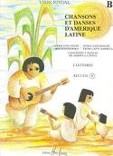 Chansons et danses d'Amérique latine - Recueil B laflutedepan.com