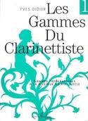 Les Gammes du Clarinettiste Volume 1 - Yves Didier - laflutedepan.com