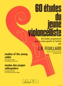 60 Etudes du jeune Violoncelliste FEUILLARD Partition laflutedepan.com
