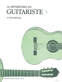 Répertoire du guitariste - Volume 3 Yvon Rivoal laflutedepan.com