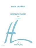 Berceuse Russe, Opus 40 Marcel Tournier Partition laflutedepan.com