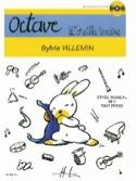 Octave, l'oreille tendre Sylvie Villemin Partition laflutedepan.com
