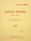 Sextuor mystique - Parties Heitor Villa-Lobos laflutedepan.com