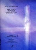 A propos de pédagogie Pierre-Yves Artaud Livre laflutedepan.com