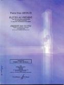 Flûtes au présent Pierre-Yves Artaud Partition laflutedepan.com