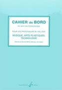 Cahier de bord Bernard Bigo Livre Solfèges - laflutedepan.com