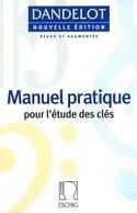 DANDELOT Manuel pratique - Nouvelle édition - laflutedepan.com