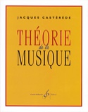 Théorie de la Musique Jacques Castérède Partition laflutedepan.com