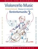 Musique pour les 1ers pas, Volume 3 – Violoncelle - laflutedepan.com