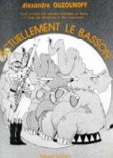 Actuellement le basson Alexandre Ouzounoff Partition laflutedepan.com
