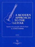 A Modern Approach To The Guitar Volume 1 - laflutedepan.com
