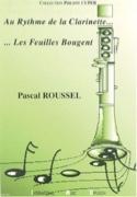 Au rythme de la clarinette.... Les feuilles bougent – brochée - laflutedepan.com
