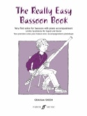 The really easy Bassoon book Graham Sheen Partition laflutedepan.com