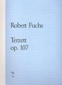 Terzett op. 107 -Stimmen Robert Fuchs Partition laflutedepan.com