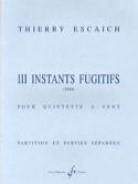 3 Instants fugitifs Thierry Escaich Partition laflutedepan.com