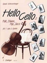 Gerald Schwertberger - Hello Cello ! Vol.2 - Partition - di-arezzo.fr