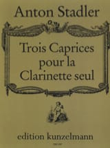 Anton Stadler - Trois caprices - Partition - di-arezzo.fr