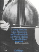 Ludwig Streicher - My way of playing the double bass vol 4 - Partition - di-arezzo.fr