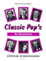 Classic Pop's - String Trio Werner Thomas-Mifune laflutedepan.com
