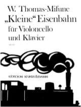 Werner Thomas-Mifune - Kleine Eisenbahn - Cello Klavier - Partition - di-arezzo.fr